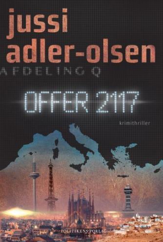 Jussi Adler-Olsen: Offer 2117 : krimithriller